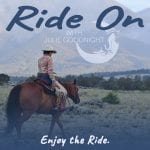 Ride On with Julie Goodnight: Enjoy the Ride.